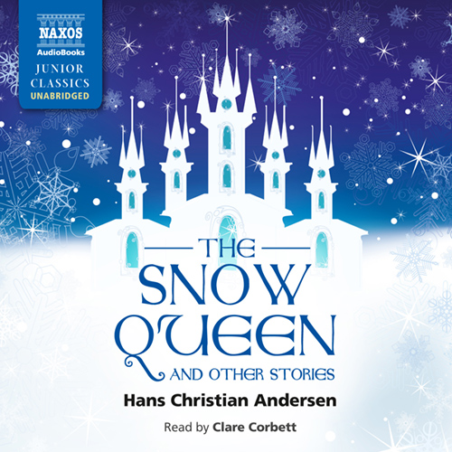 ANDERSEN, H.C.: Snow Queen and Other Stories (The) (Unabridged)